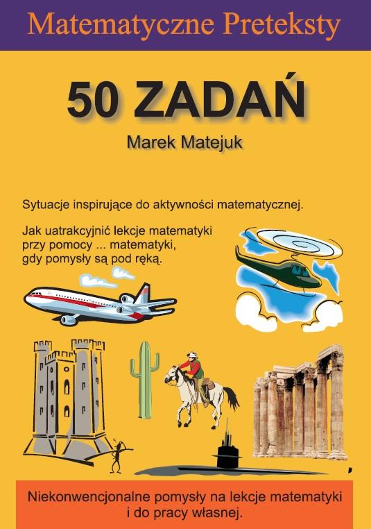 Przód okładki 3. wydania książki 'Matematyczne Preteksty. 50 zadań'